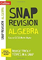 Algebra (for papers 1, 2 and 3): Edexcel GCSE 9-1 Maths Higher (Collins Snap Revision)