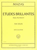 Mazas Jacques Fereol Etudes Brillantes Op. 36 Book 2 Violin solo by Ivan Galamain International [並行輸入品]
