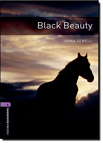 Black Beauty (Oxford Bookworms Library 4)の詳細を見る