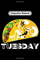 Composition Notebook: Taco Tuesday LA Los Angles Basketball James Foodie  Journal/Notebook Blank Lined Ruled 6x9 100 Pages