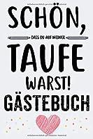 Taufe Gaestebuch: Fuer Maedchen Junge Taufe Geschenk Taufbuch Taufgeschenk Taufalbum Erinnerungsalbum fuer Glueckwuensche A5 120 Seiten
