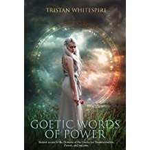 Goetic Words of Power: Instant access to the Demons of the Goetia for Transformation, Power, and Success.
