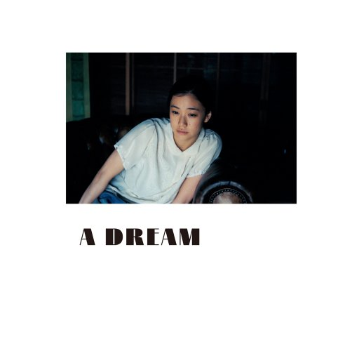 蒼井優 写真集 『 A DREAM 』