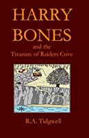 Harry Bones and the Treasure of Raiders Cove