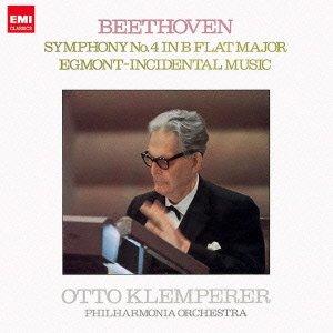 ベートーヴェン:交響曲第4番 エグモント序曲 劇付随音楽