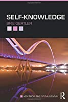 Self-Knowledge (New Problems of Philosophy)