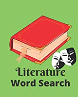 Literature Word Search: Themed Literature Word Find Puzzle Book - American, British, Contemporary and World