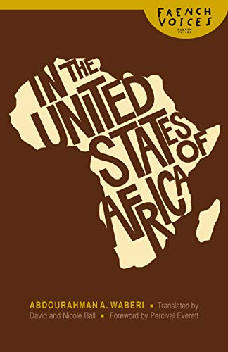Download In the United States of Africa (French Voices (Bison Paperback)) 0803222629