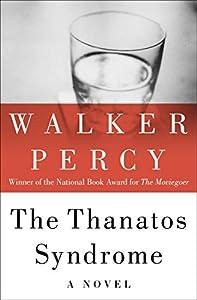 The Thanatos Syndrome: A Novel (English Edition)