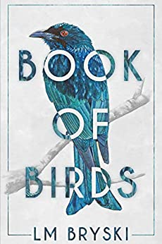 Book of Birds by [Bryski, L M]
