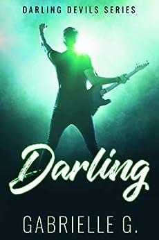 Darling (Darling Devils Book 1) by [G., Gabrielle]