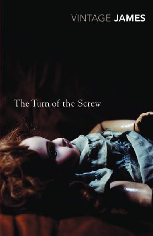 バレルカレッジ周りThe Turn of the Screw and Other Stories: The Romance of Certain Old Clothes, The Friends of the Friends and The Jolly Corner (Vintage Classics) (English Edition)