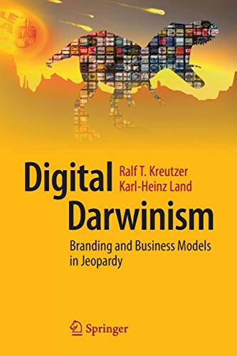 Download Digital Darwinism: Branding and Business Models in Jeopardy 3642544002