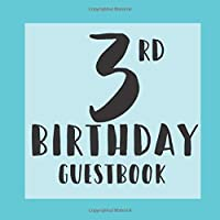 3rd Birthday Guestbook: Tiffany Blue Themed - Third Party Baby Anniversary Event Celebration Keepsake Book - Family Friend Sign in Write Name, Advice Wish Message Comment Prediction - W/ Gift Recorder Tracker Log & Picture Space