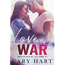 Love War: A Standalone Romance (Battlefield of Love Book 1)