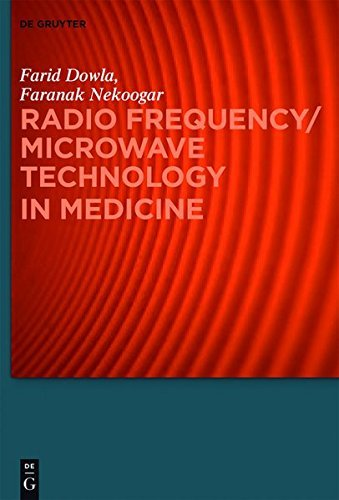 Radio Frequency/Microwave Technology in Medicine (Speech Technology and Text Mining in Medicine and Health Care) (English Edition)