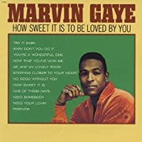 How Sweet It Is to Be Loved By You by MARVIN GAYE (2013-11-26)