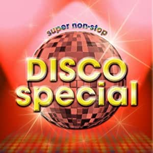 DISCO-SPECIAL NON-STOP MIX BY DJ MITSUGU