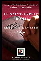 Le Saint-Esprit Promis: Edition révisée 2019