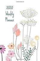 """2020 Weekly Planner: Pastel flowers; January 1, 2020 - December 31, 2020; 6"""" x 9"""""""