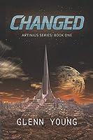 Changed (Artinius Series: Book One)