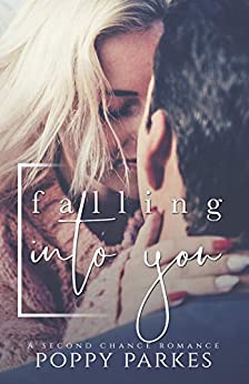 Falling Into You (An Autumn Holiday Second Chance Romance) by [Parkes, Poppy]
