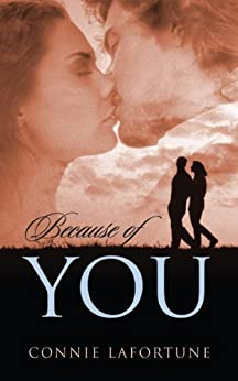 [Lafortune, Connie]のBecause of You (English Edition)