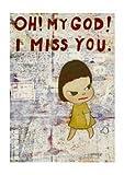 ポスター 奈良 美智(ナラ ヨシトモ) OH! MY GOD! I MISS YOU!、 2001