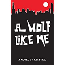 A Wolf Like Me (Thomas Spell Book 1) (English Edition)