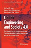 Online Engineering and Society 4.0: Proceedings of the 18th International Conference on Remote Engineering and Virtual Instrumentation (Lecture Notes in Networks and Systems, 298)
