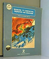 Seawater: Its Composition, Properties and Behaviour (Open University Oceanography)