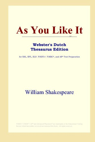 Download As You Like It (Webster's Dutch Thesaurus Edition) B00125B3NA