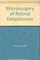 Microsurgery of Retinal Detachment