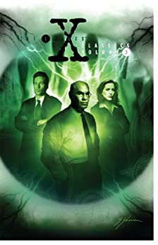 X-Files Classics Vol. 3 by [Anderson, Kevin J., Rozum, John]