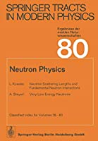 Neutron Physics (Springer Tracts in Modern Physics)
