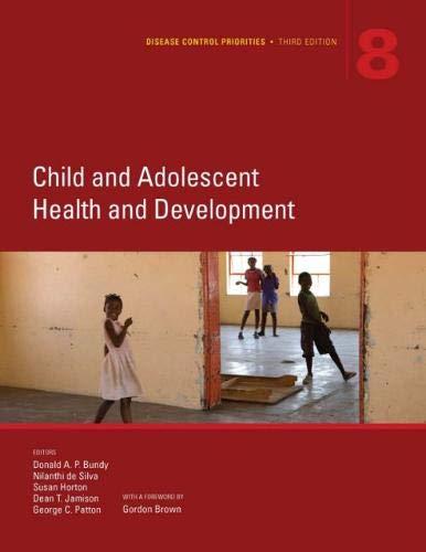 Download Child and Adolescent Health and Development (Disease Control Priorities) 1464805172