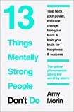 13 Things Mentally Strong People Don't Do 画像