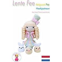 Lente Fee Amigurumi Pop Haakpatroon (Dutch Edition)