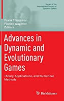 Advances in Dynamic and Evolutionary Games: Theory, Applications, and Numerical Methods (Annals of the International Society of Dynamic Games)