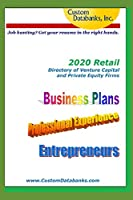 2020 Retail Directory of Venture Capital and Private Equity Firms: Job Hunting? Get Your Resume in the Right Hands