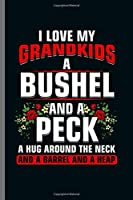 """I love my Grandkids: Cool Animated Letters Design For Grandkids Funny Sayings Blank Journal Gift (6""""x9"""") Lined Notebook to write in"""