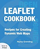Leaflet Cookbook: Recipes for Creating Dynamic Web Maps 画像