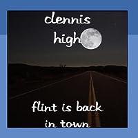 Flint Is Back In Town