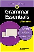 Grammar Essentials For Dummies (For Dummies (Language & Literature))