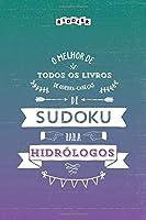 O melhor de todos os livros de quebra-cabeças de Sudoku para hidrólogos