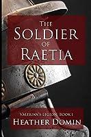 The Soldier of Raetia