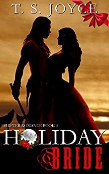 Holiday Bride (Wolf Brides Book 4) by [Joyce, T. S.]