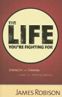 The Life You're Fighting for