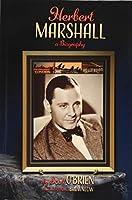Herbert Marshall: A Biography (hardback)