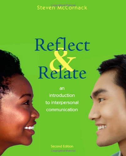 Download Reflect & Relate: an Introduction to Interpersonal Communication 031248934X